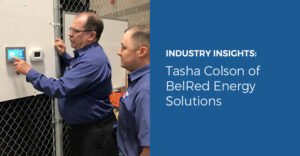 Industry Insights: Tasha Colson of BelRed Energy Solutions