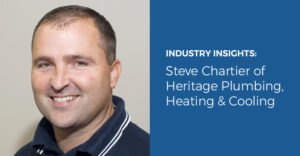 Industry Q & A: Steve Chartier of Heritage Plumbing, Heating & Cooling